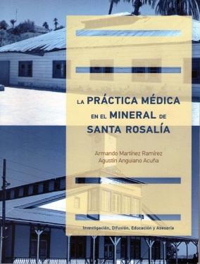 2 - 1 la practica medica en el mineral de santa rosalia libro