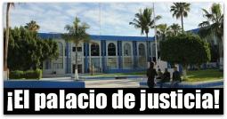 2 - 1 justicia palacio la paz baja california sur tribunal