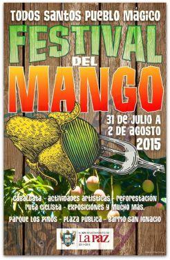1 A FESTIVAL DEL MANGO EN TODOS SANTOS 2015