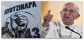 0 a papa francisco y ayotzinapa